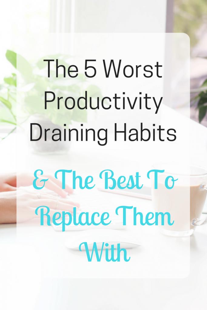 Productivity Draining Habits
